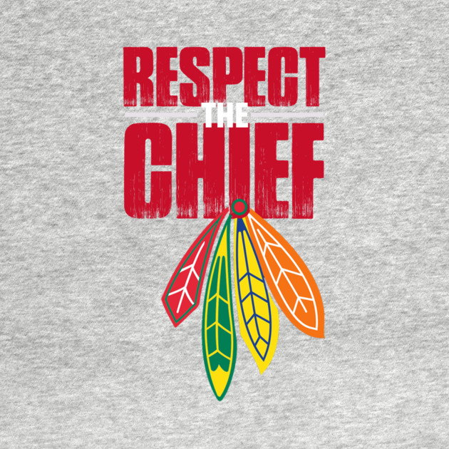 respect the chief t-shirt