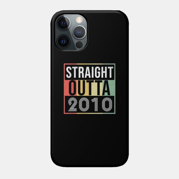 Straight Outta 2010 - Born In 2010