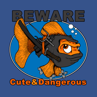 BEWARE!  Cute & Dangerous t-shirts