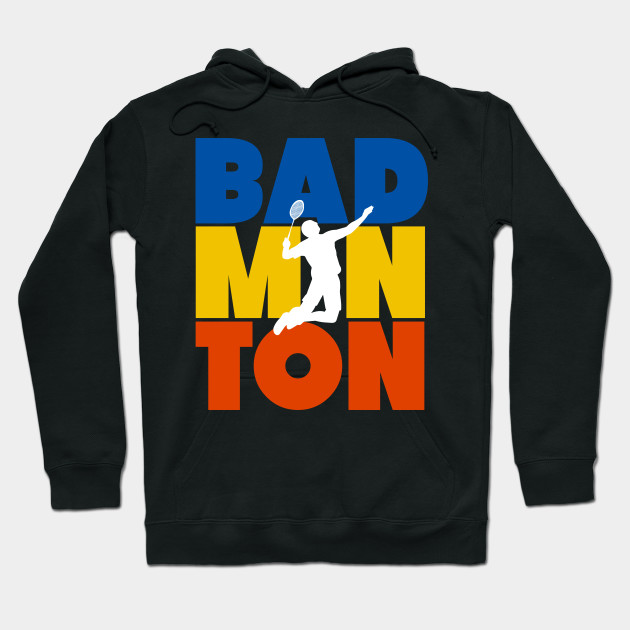 The Badminton Lover Hoodie