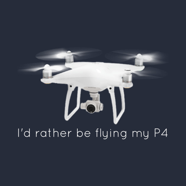 I'd Rather Be Flying My P4