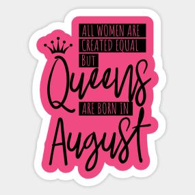 Birthday August Quotes Stickers | TeePublic