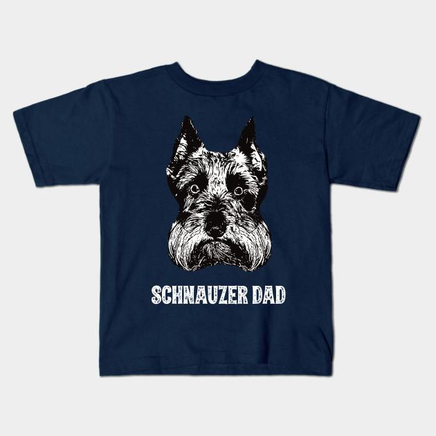 bd1fe9ec Schnauzer Dad - Schnauzer - Kids T-Shirt | TeePublic