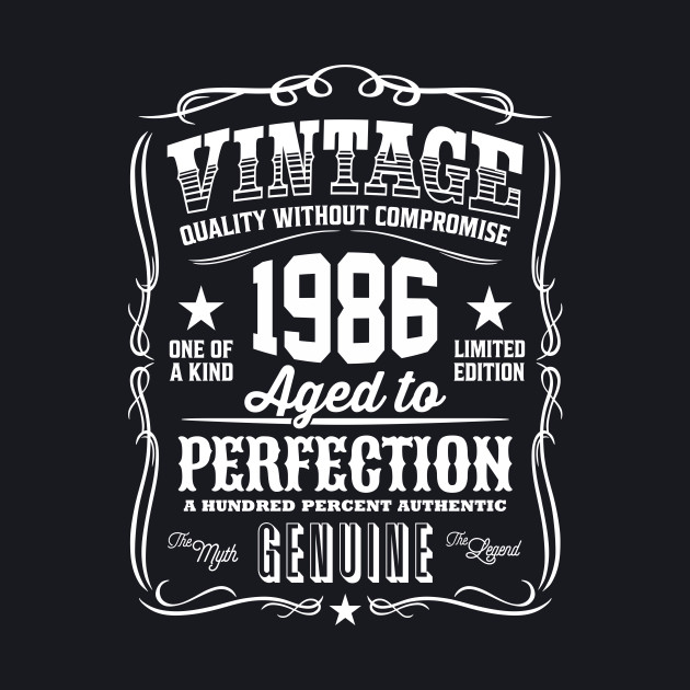 Vintage 1986 Aged to Perfection