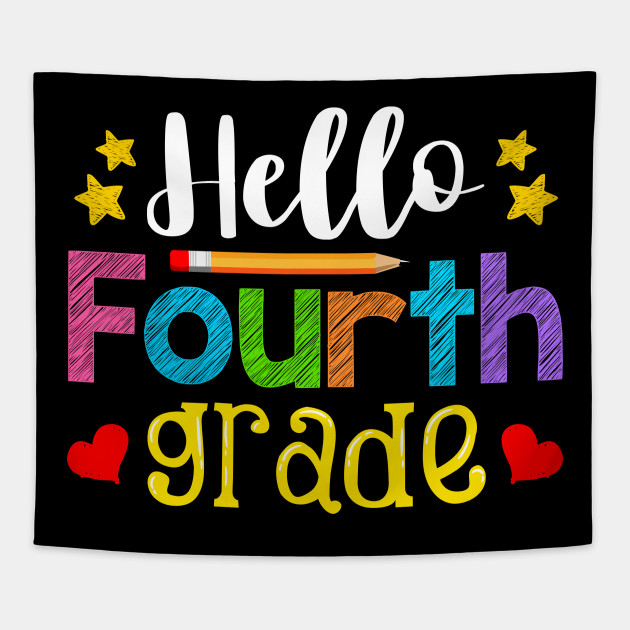 Hello Fourth Grade Teacher Kid Back to School Gift 4th Grade First ...