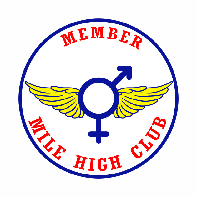 Member Of Mile High Club Funny Flying Plane