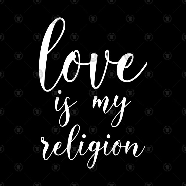 Love Is My Religion, Christian Gift