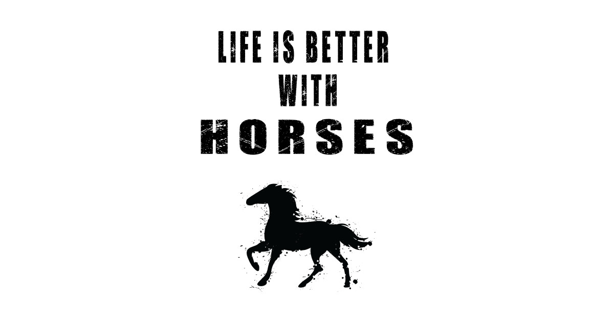 Life Is Better With Horse Lover Quotes Horse Lover Gift Tapisserie Teepublic De