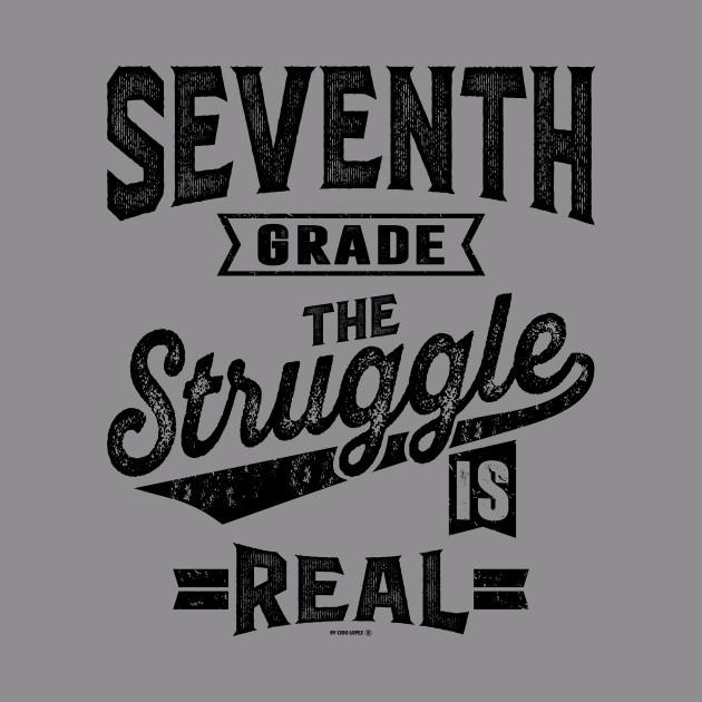 86a18edd 7th Grade The Struggle is Real - Teacher - Hoodie   TeePublic