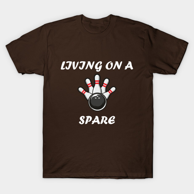 Living on a Spare Bowling Design Art for Bowlers