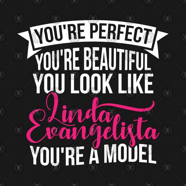 You're Perfect You're Beuatiful