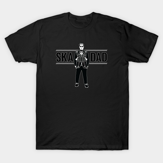 46e20ac1b ... T-Shirt. New!Back Print. Ska Dad (with Rude Girl Daughter) ...