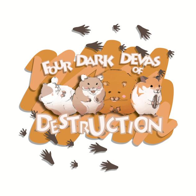 Four Dark Devas of Destruction