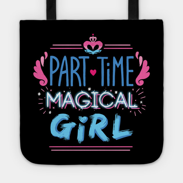 Part-time Magical Girl