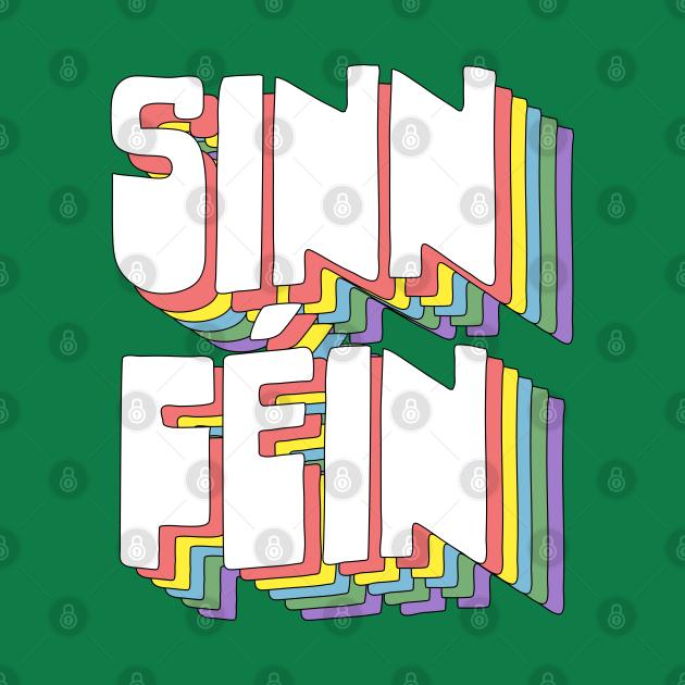 Sinn Féin / Retro Typography Design