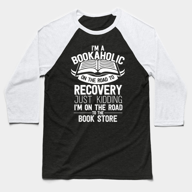 Bookaholic Shirt