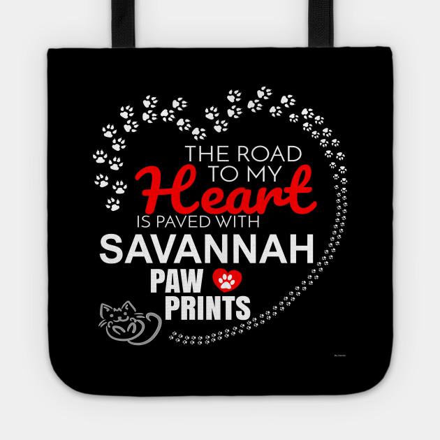 My Savannah Paw Prints - Gift For Savannah Parent