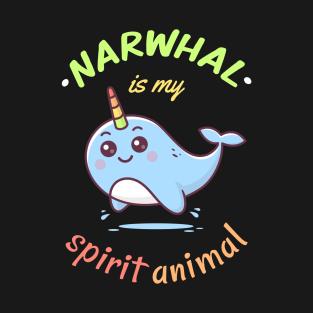 Narwhal is my spirit animal t-shirts