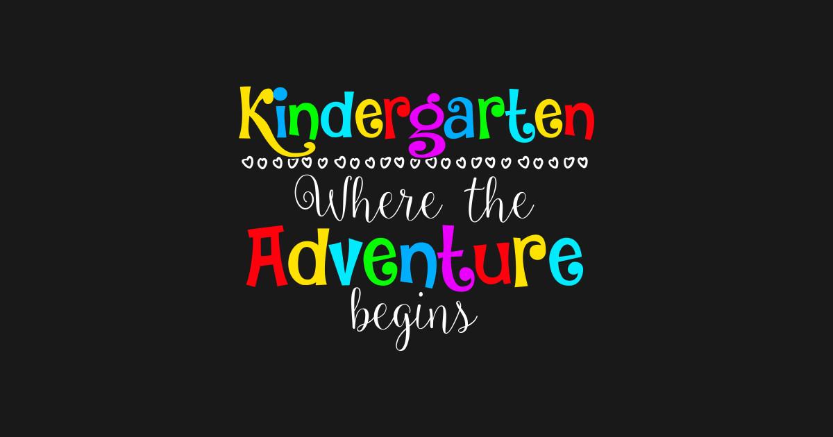 Image result for kindergarten where the adventure begins