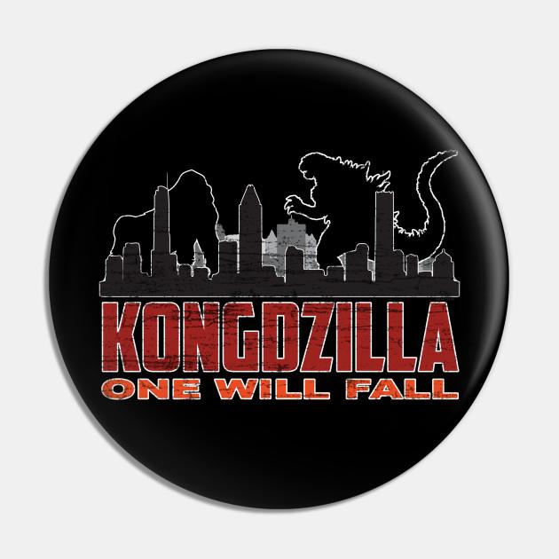 Kongdzilla-One Will Fall- Monster Team Movie Gift ( THE Original Design !! )