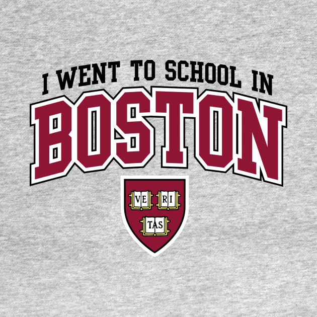 I Went To School In Boston
