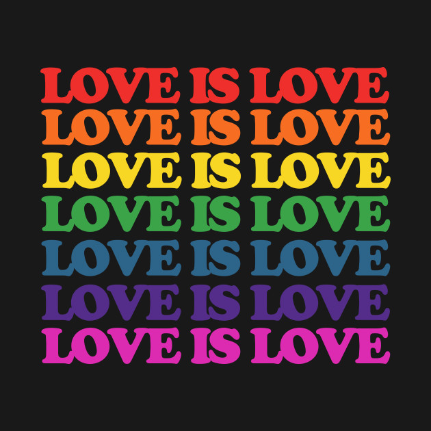 Love is Love rainbow