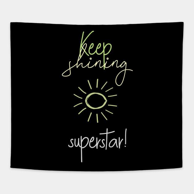 Keep shining, superstar!