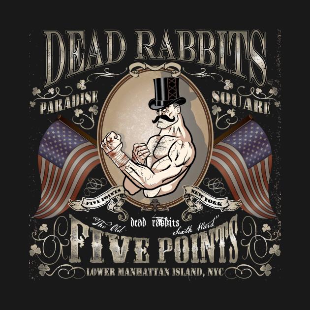 Dead Rabbits Brawler
