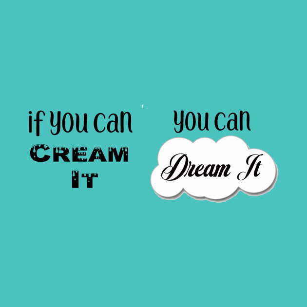 You Can Cream It MUG ONLY!