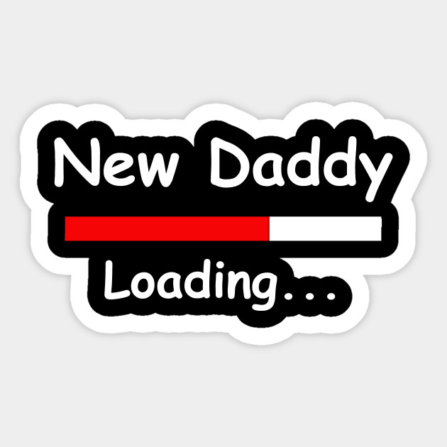 af78521bd1e New daddy loading shirt expectant father day gift dad sticker jpg 630x630  Dad to be loading