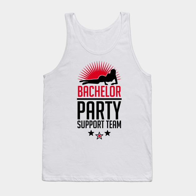 d5617b0cf7c69 Bachelor Party Support Team - Bachelor Party - Tank Top