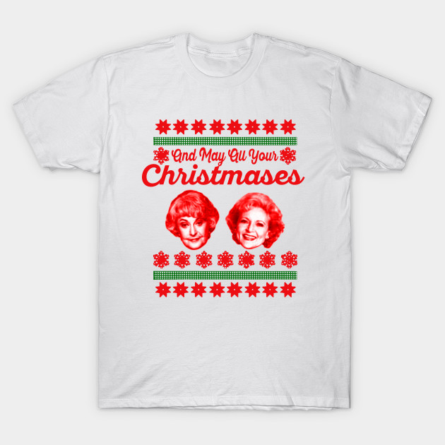 722cd7c6 Golden Girls Christmas - Golden Girls - T-Shirt | TeePublic