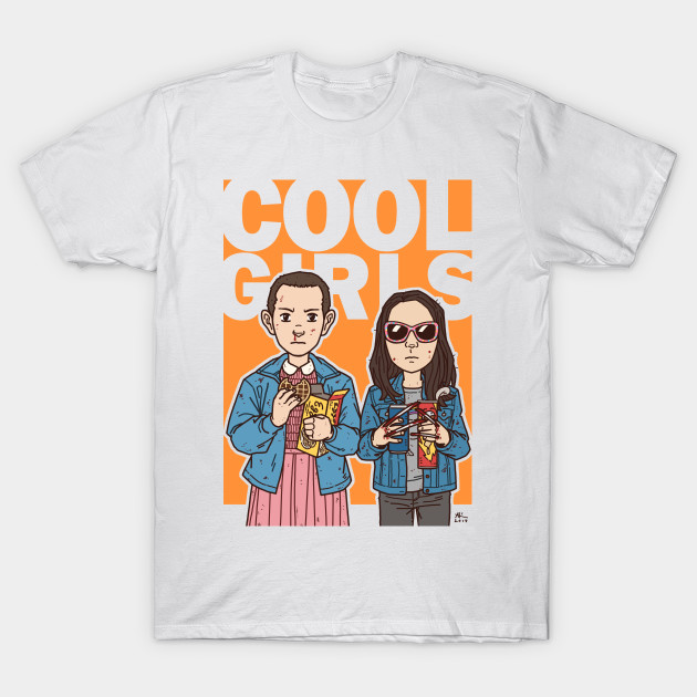 c5a4132fe Cool Girls - Eleven 23 - Stranger Things - T-Shirt | TeePublic