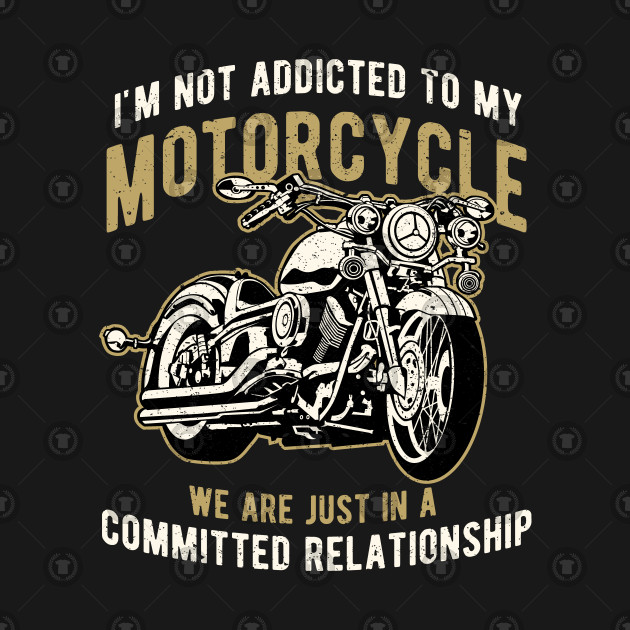 Motorcycle Rider Quotes Funny Biker Design