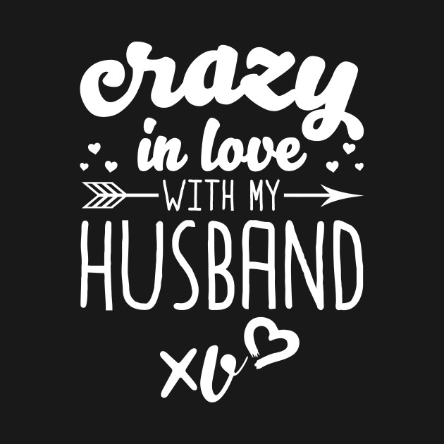 Crazy In Love With My Husband Crazy In Love With My Husband Mug