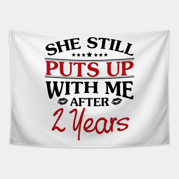 2nd Anniversary Gifts For Men Funny 2nd Anniversary Gift For Him 2 Years Wedding Anniversary 2nd Wedding Anniversary Gifts Tapestry Teepublic