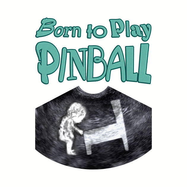Born to Play Pinball - words