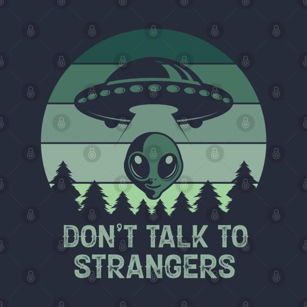 Don't Talk To Strangers Vintage