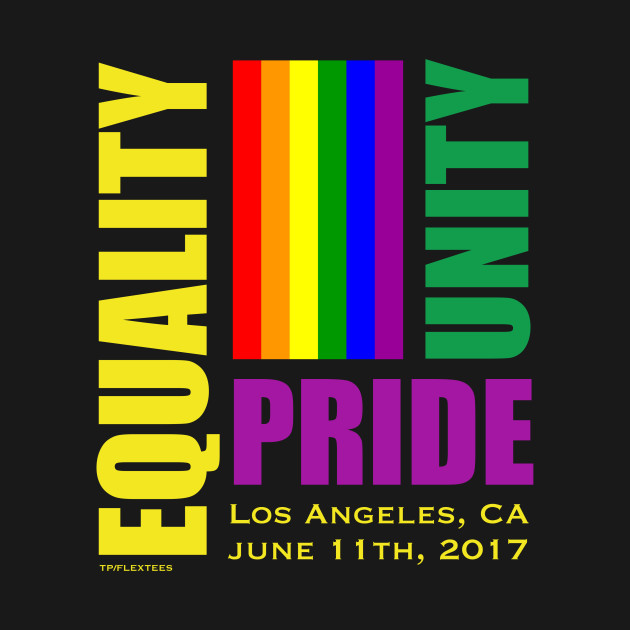 Equality March - June 11, 2017 - Los Angeles, CA