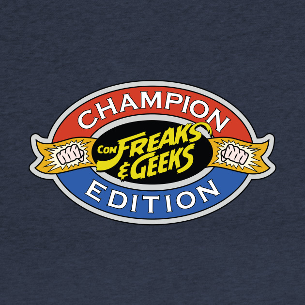 ConFreaks & Geeks: Champion Edition SF