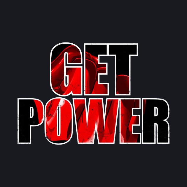 Get power !
