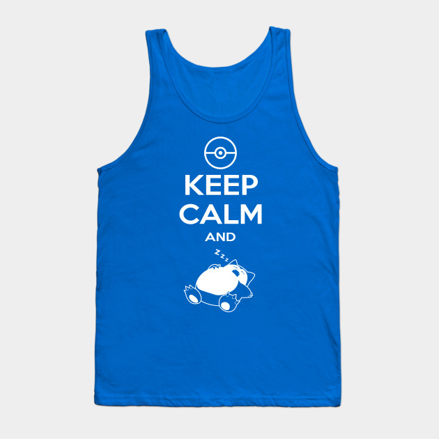 1107b0fc Keep Calm and...zzz - Pokemon - Tank Top | TeePublic