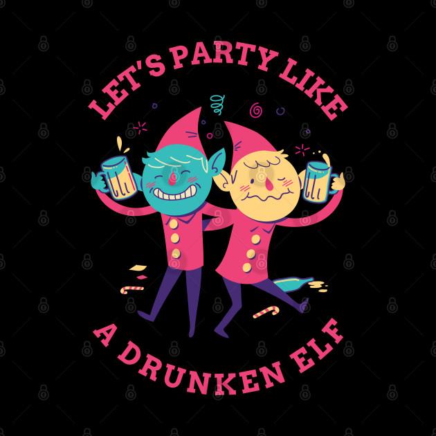 Party like a drunken elf