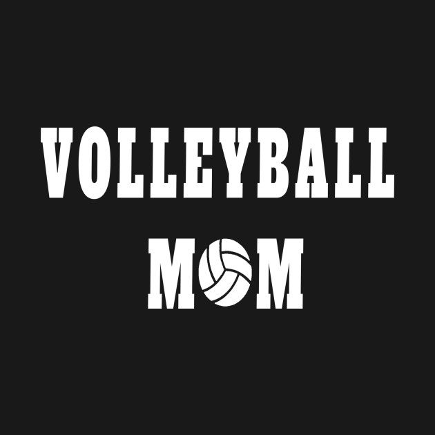 Volleyball Mom Quote