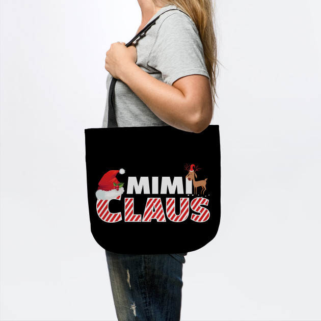 Mimi Claus - Matching Family Christmas Gift