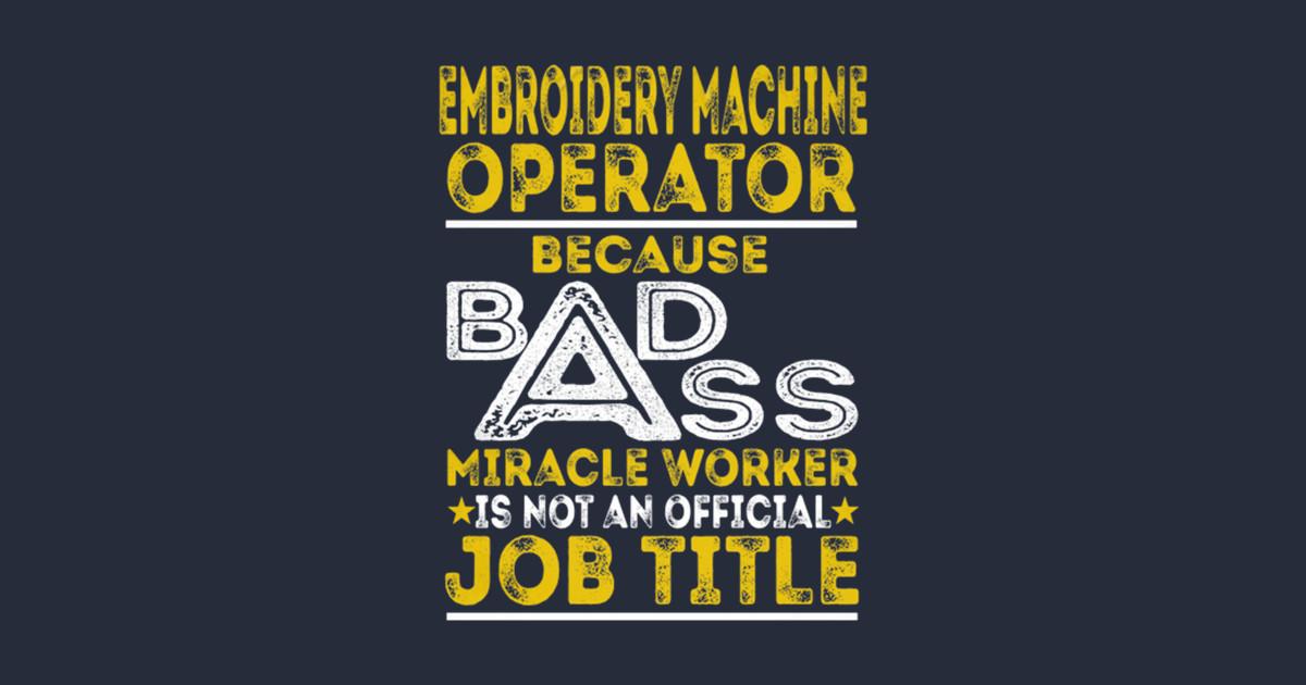Embroidery Machine Operator Badass Embroidery Kids T Shirt