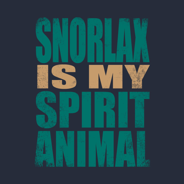 Snorlax is my Spirit Animal