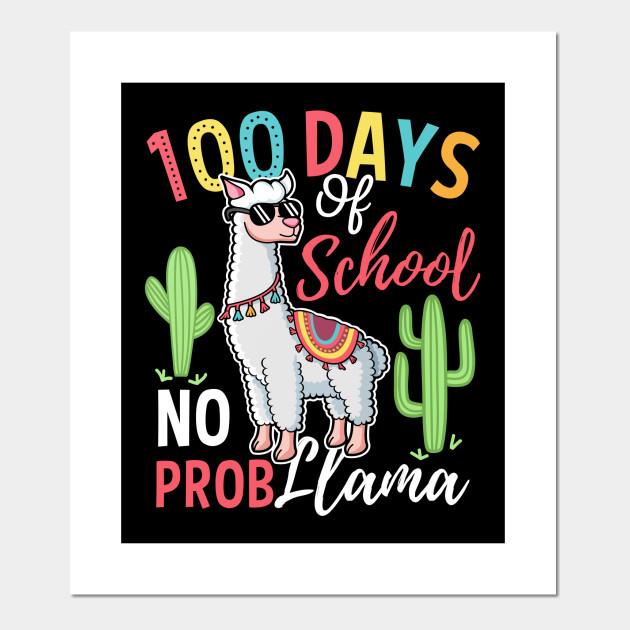 897ffedc5 Happy 100th Day Of School No Prob Llama Gift - Happy 100th Day Of ...