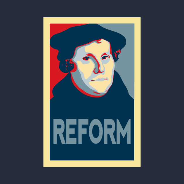 Martin Luther REFORM