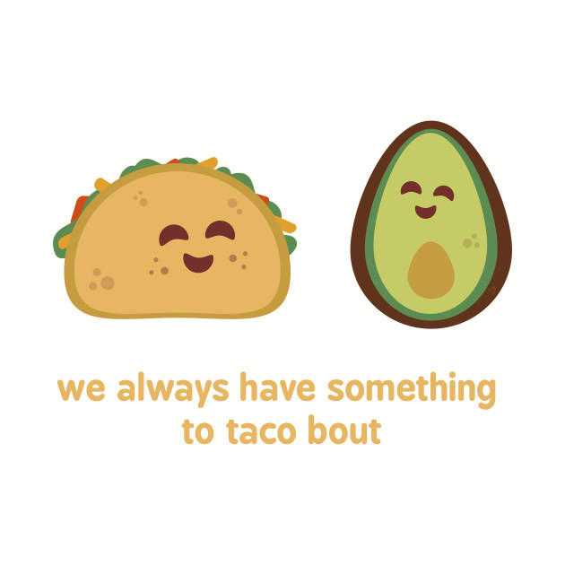 Lots to Taco Bout
